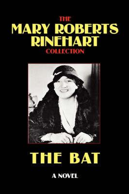 The Bat by Mary Roberts Rinehart
