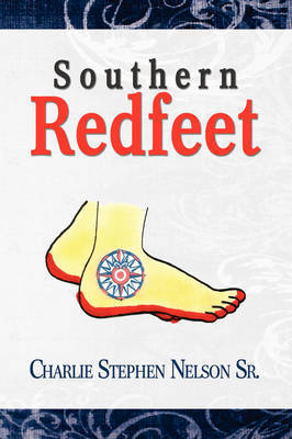 Southern Redfeet by Charlie Stephen Sr. Nelson