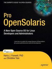 Pro OpenSolaris by Harry Foxwell