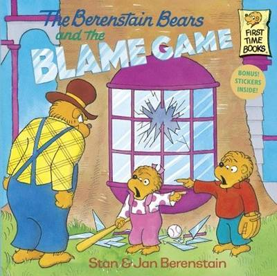 The Berenstain Bears and the Blame Game by Stan And Jan Berenstain Berenstain image