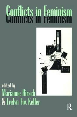 Conflicts in Feminism by Marianne Hirsch image