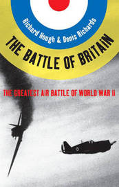 The Battle of Britain by Richard Alexander Hough