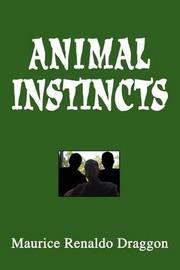 Animal Instincts by Maurice Renaldo Draggon image