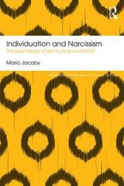 Individuation and Narcissism by Mario Jacoby