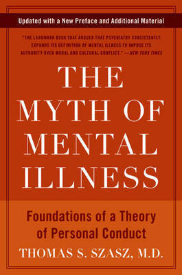 The Myth of Mental Illness by Thomas S. Szasz image
