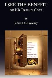 I See the Benefit by James J McSweeney
