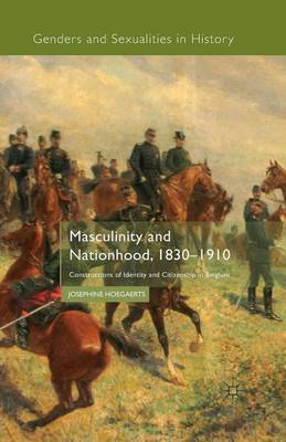Masculinity and Nationhood, 1830-1910 by J Hoegaerts image