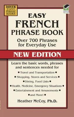 Easy French Phrase Book NEW EDITION by Heather McCoy