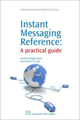 Instant Messaging Reference by Rachel Bridgewater