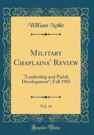 Military Chaplains' Review, Vol. 14 by William Noble image