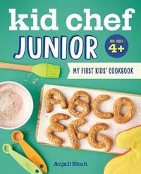 Kid Chef Junior by Anjali Shah