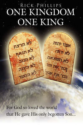 One Kingdom, One King by Rick Phillips image