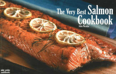 The Very Best Salmon Cookbook by John Nicolas image