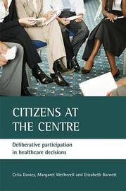 Citizens at the centre by Elizabeth Barnett