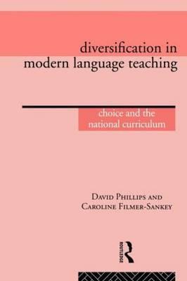 Diversification in Modern Language Teaching by David G. Phillips image