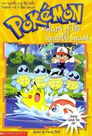 Return of the Squirtle Squad by Tracey West