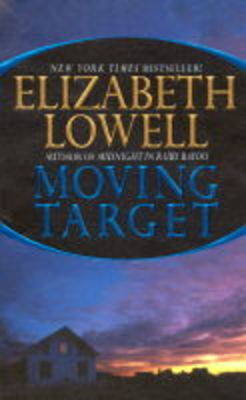 Moving Target by Elizabeth Lowell image