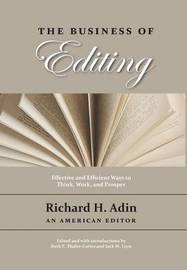 The Business of Editing by Richard H Adin