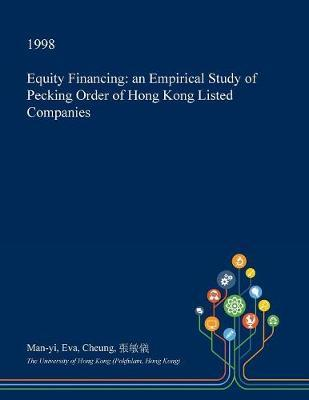 Equity Financing by Man-Yi Eva Cheung