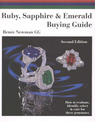Ruby, Sapphire and Emerald Buying Guide by Renee Newman