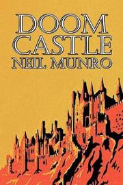 Doom Castle by Neil Munro, Fiction, Classics, Action & Adventure by Neil Munro