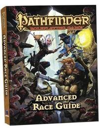 Pathfinder Roleplaying Game: Advanced Race Guide Pocket Edition by Jason Bulmahn