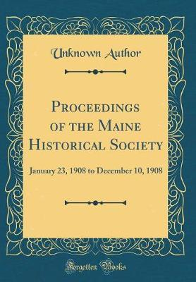 Proceedings of the Maine Historical Society by Unknown Author image