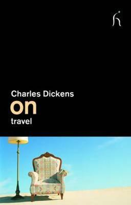 On Travel by Charles Dickens image