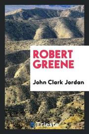 Robert Greene by John Clark Jordan image