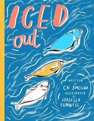 Iced Out by Isabella Bunnell