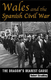 Wales and the Spanish Civil War by Robert Stradling image