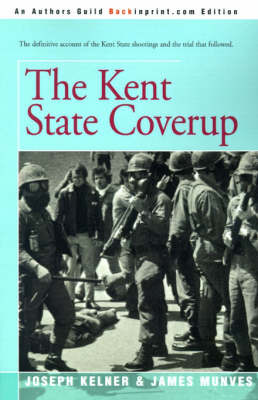The Kent State Coverup by Joseph Kelner image