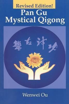 Pan Gu Mystical Qigong by Wenwei Ou image