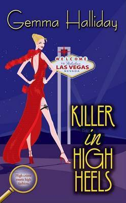 Killer in High Heels by Gemma Halliday