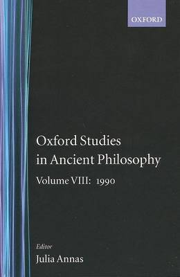 Oxford Studies in Ancient Philosophy: Volume VIII: 1990