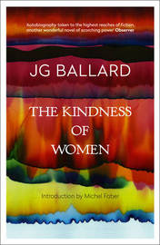 The Kindness of Women by J.G. Ballard image