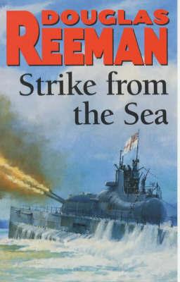 Strike From The Sea by Douglas Reeman
