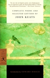 Compete Poems and Selected Letters of John Keats by John Keats