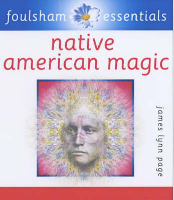 Native American Magic by James Lynn Page