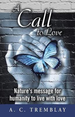 A Call to Love by A C Tremblay image