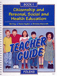 Citizenship and Personal, Social and Health Education: Bk. 1 by Pat King image