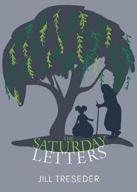 The Saturday Letters by Jill Teseder