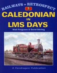 The Caledonian in LMS Days by Niall Ferguson image