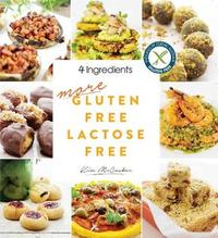 More Gluten Free Lactose Free by Kim McCosker