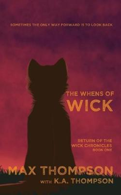 The Whens of Wick by Max Thompson image