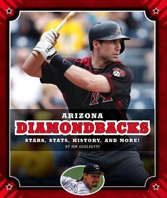 Arizona Diamondbacks by Jim Gigliotti