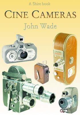 Cine Cameras by John Wade image