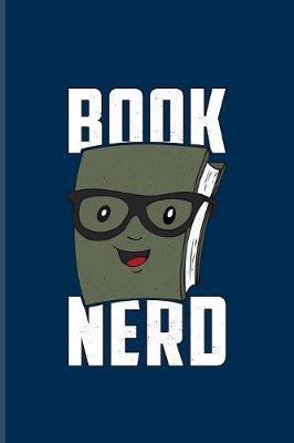 Book Nerd by Yeoys Bookworm