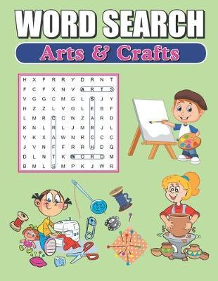 Word Search Arts & Crafts by Greater Heights Publishing