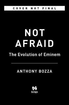 Not Afraid by Anthony Bozza
